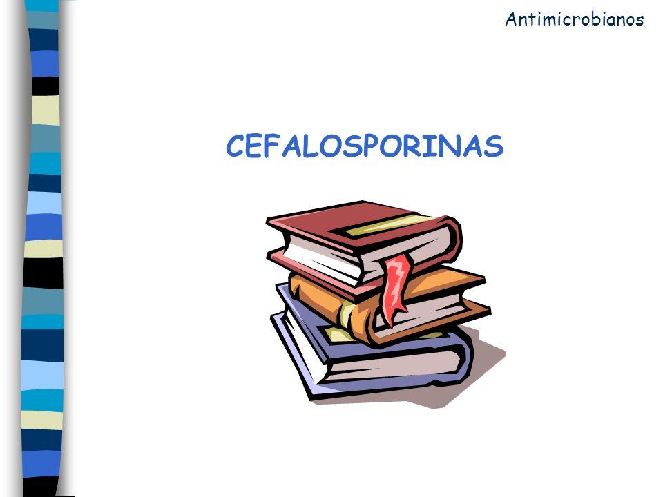 CEFALOSPORINAS Antimicrobianos