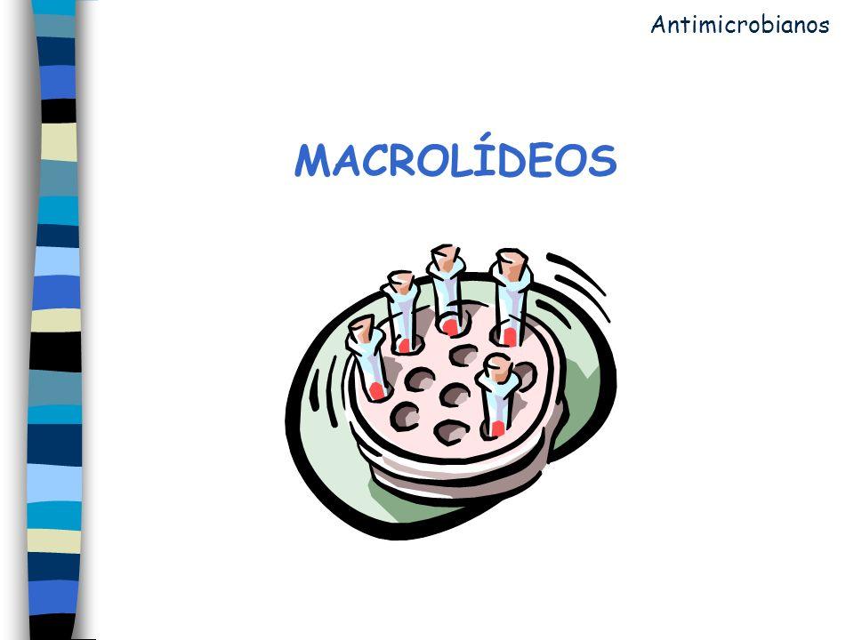MACROLÍDEOS Antimicrobianos