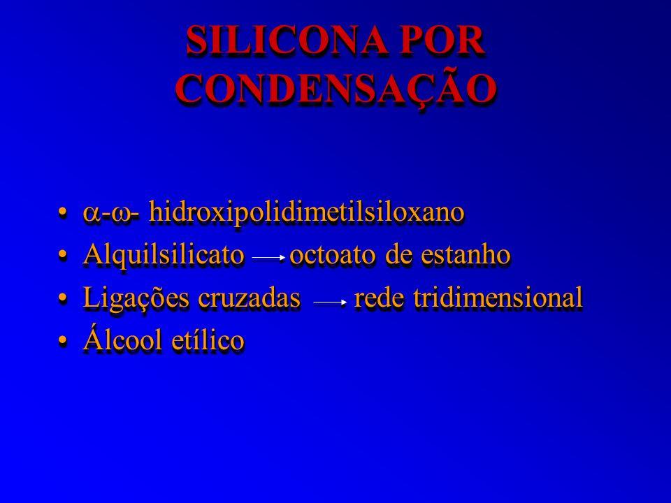 SILICONA POR CONDENSAÇÃO - - hidroxipolidimetilsiloxano - - hidroxipolidimetilsiloxano Alquilsilicato octoato de estanhoAlquilsilicato octoato de esta