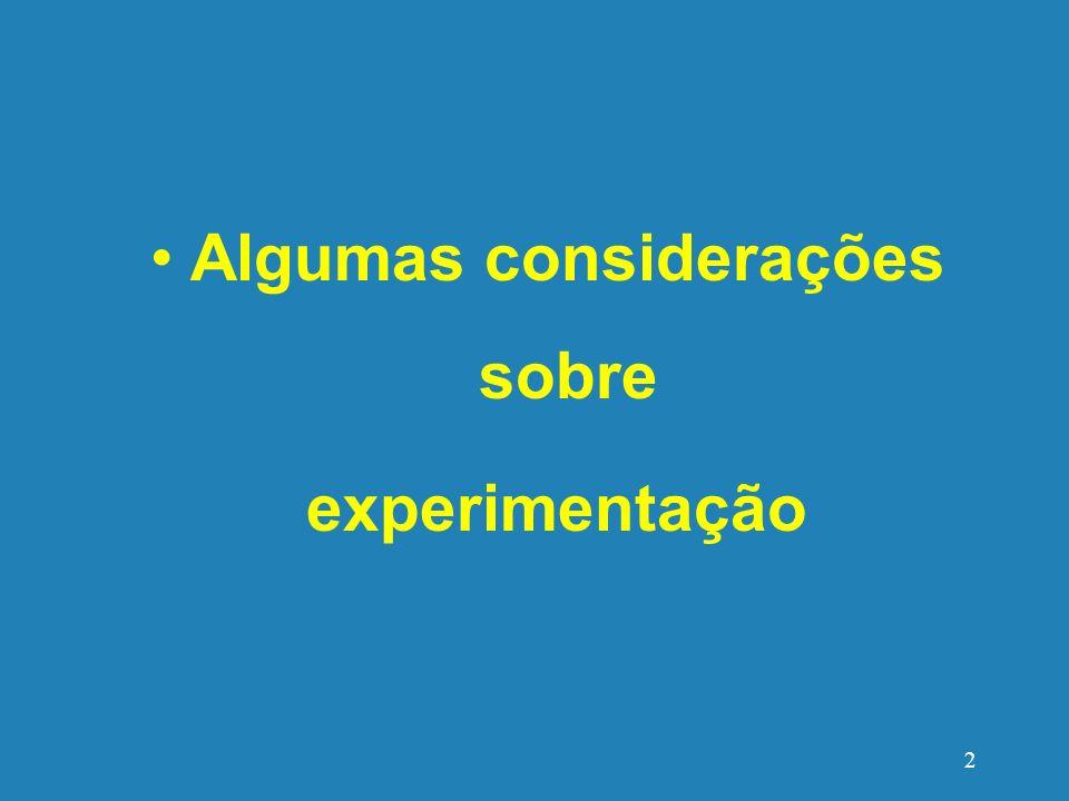 Algumas considerações sobre experimentação 2