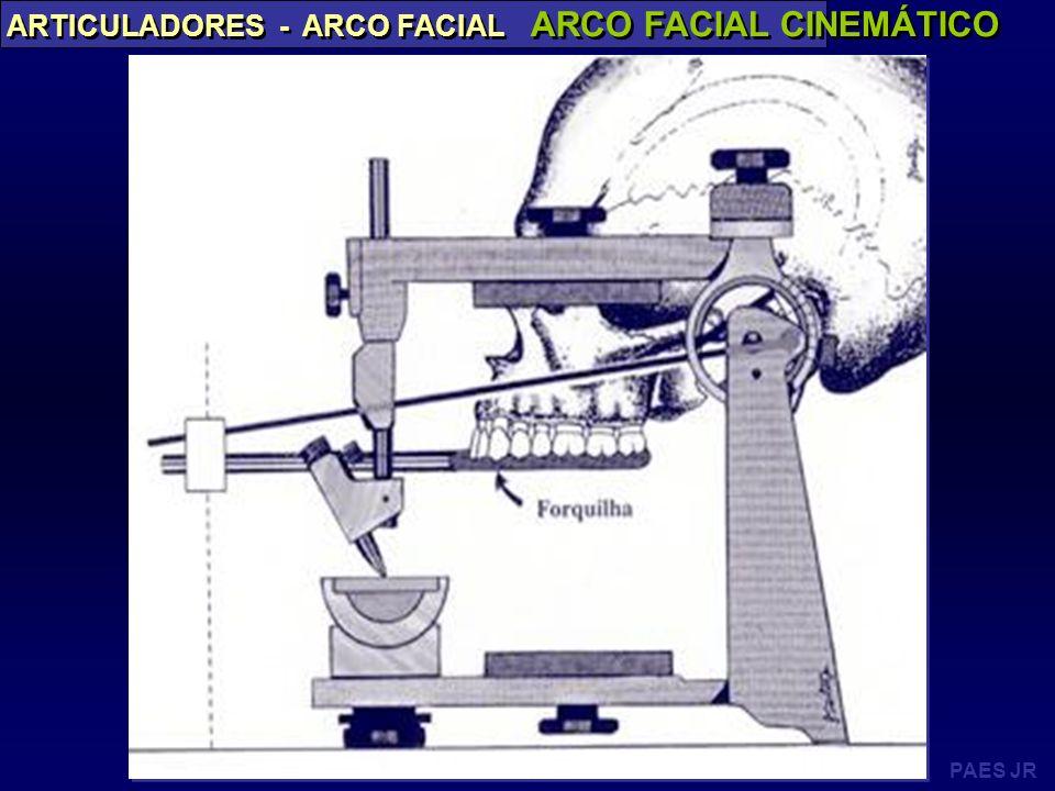 PAES JR ARTICULADORES - ARCO FACIAL ARCO FACIAL CINEMÁTICO