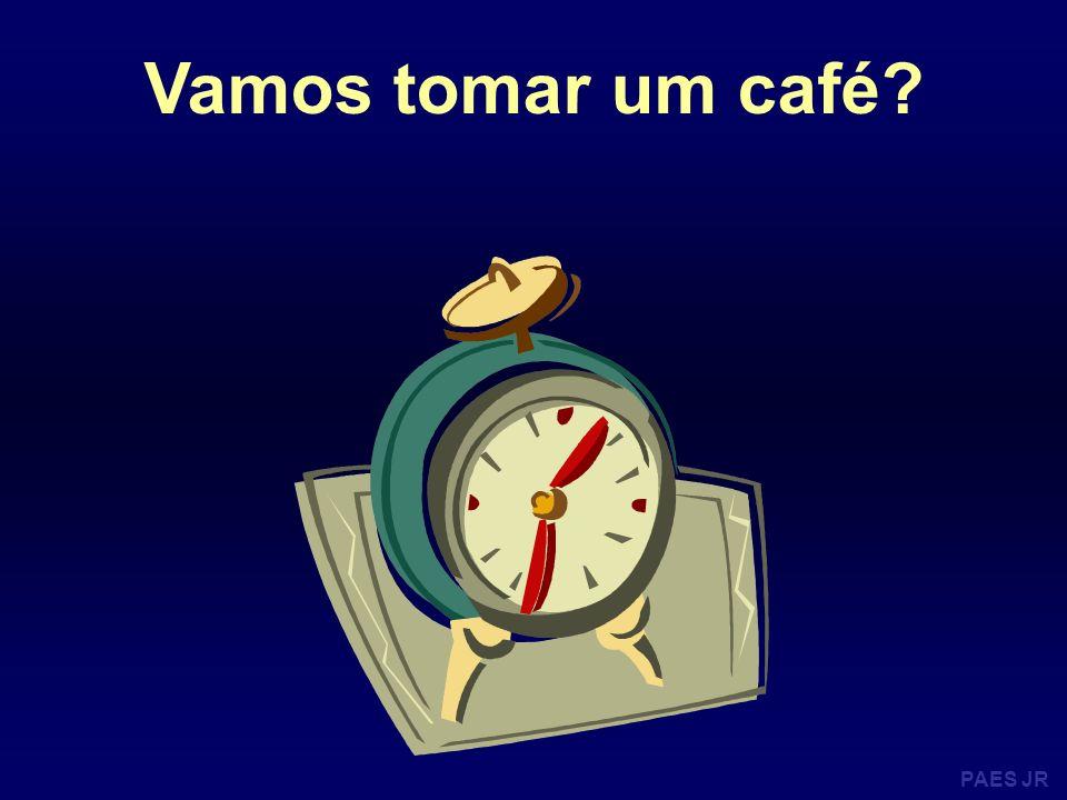 PAES JR Vamos tomar um café?