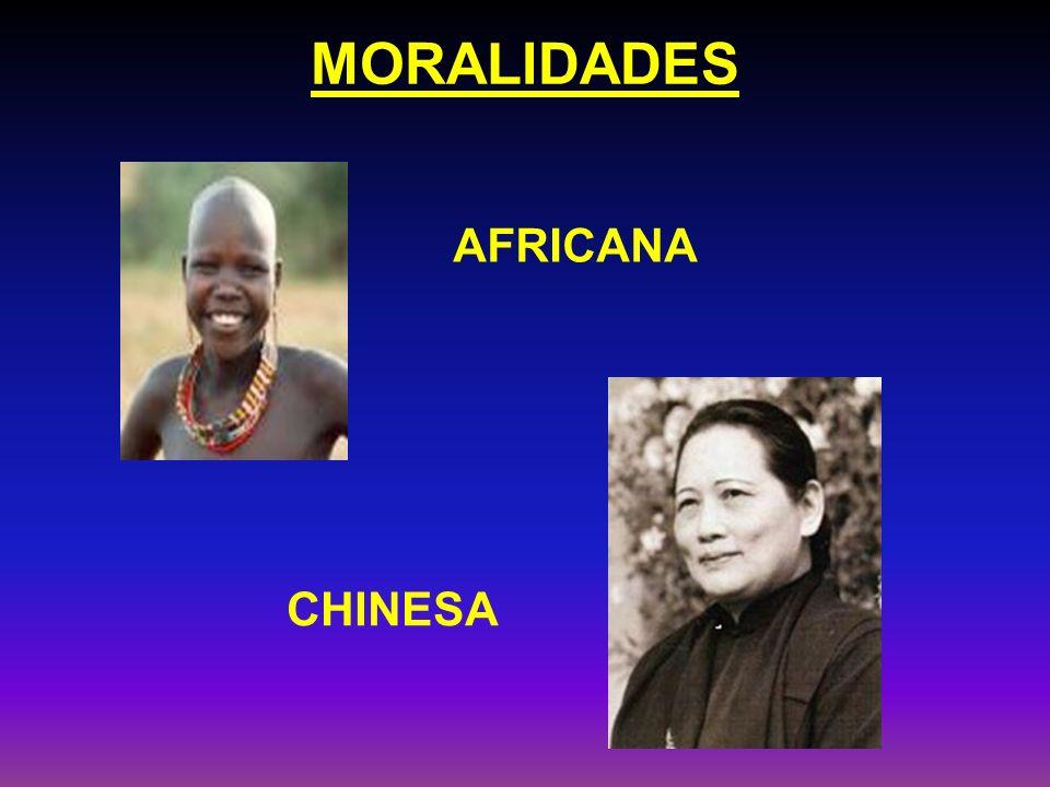MORALIDADES AFRICANA CHINESA