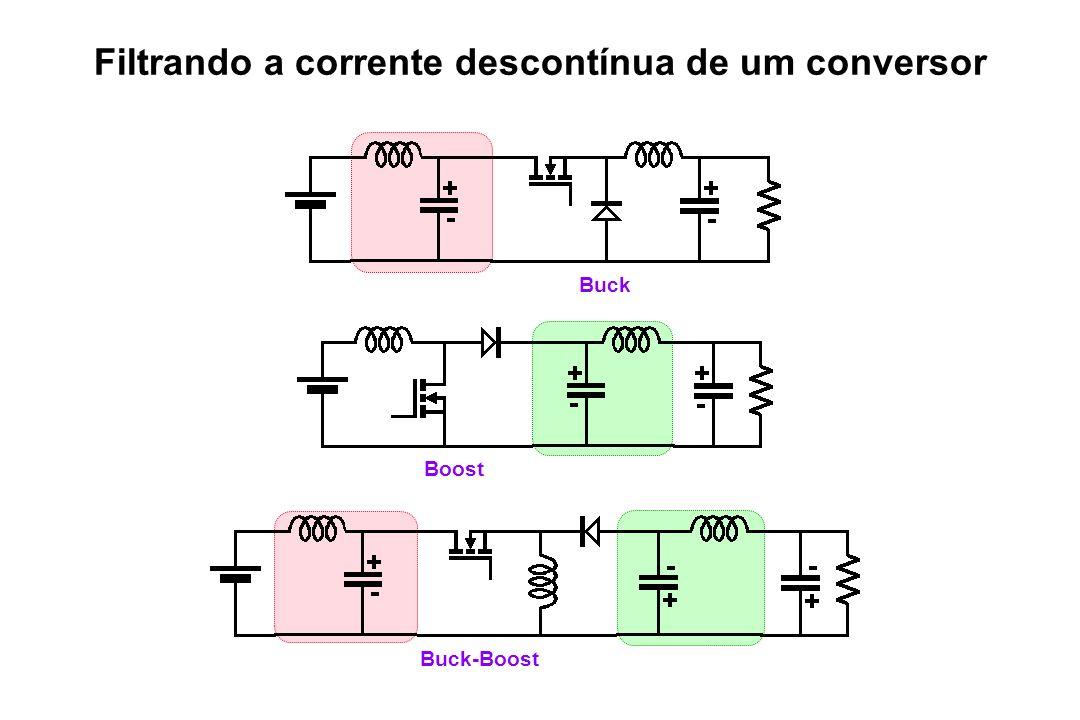 Buck Boost Buck-Boost Filtrando a corrente descontínua de um conversor