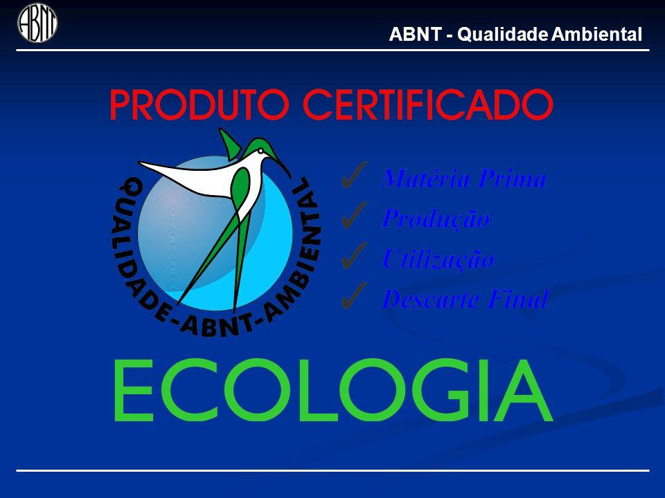 Obtenção e manutenção da Certificação Produtores Solicitam a certificação Encaminha processo com parecer ABNT/DTC Avalia baseando-se nos critérios: -