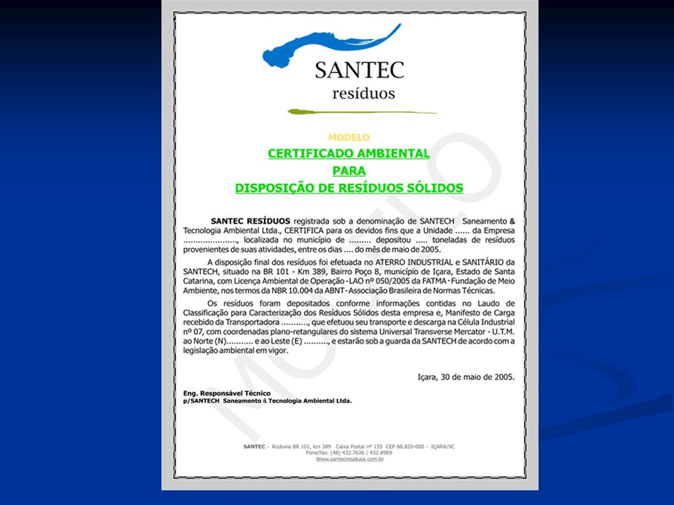 FARMACÊUTICA BRISTOL - MYERS SQÜIB FLORESTAL BAHIA SUL CELULOSE DURATEX RIOCELL CENIBRA PAPELES BIO-BIO (CHILE) SANTA FÉ (CHILE) MINERAÇÃO E METALURGIA CVRD (CARAJÁS - PA) CVRD (SUTEC) CBMM (ARAXÁ - MG) REFERÊNCIAS BUREAU VERITAS EMPRESAS CERTIFICADAS ISO 14001