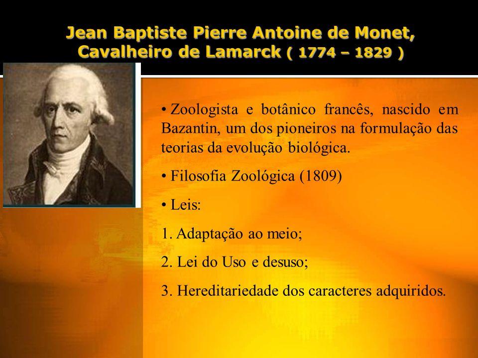 Zoologista e botânico francês, nascido em Bazantin, um dos pioneiros na formulação das teorias da evolução biológica.
