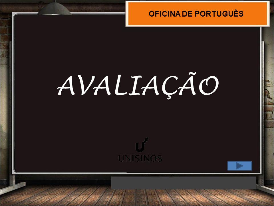 OFICINA DE PORTUGUÊS AVALIAÇÃO