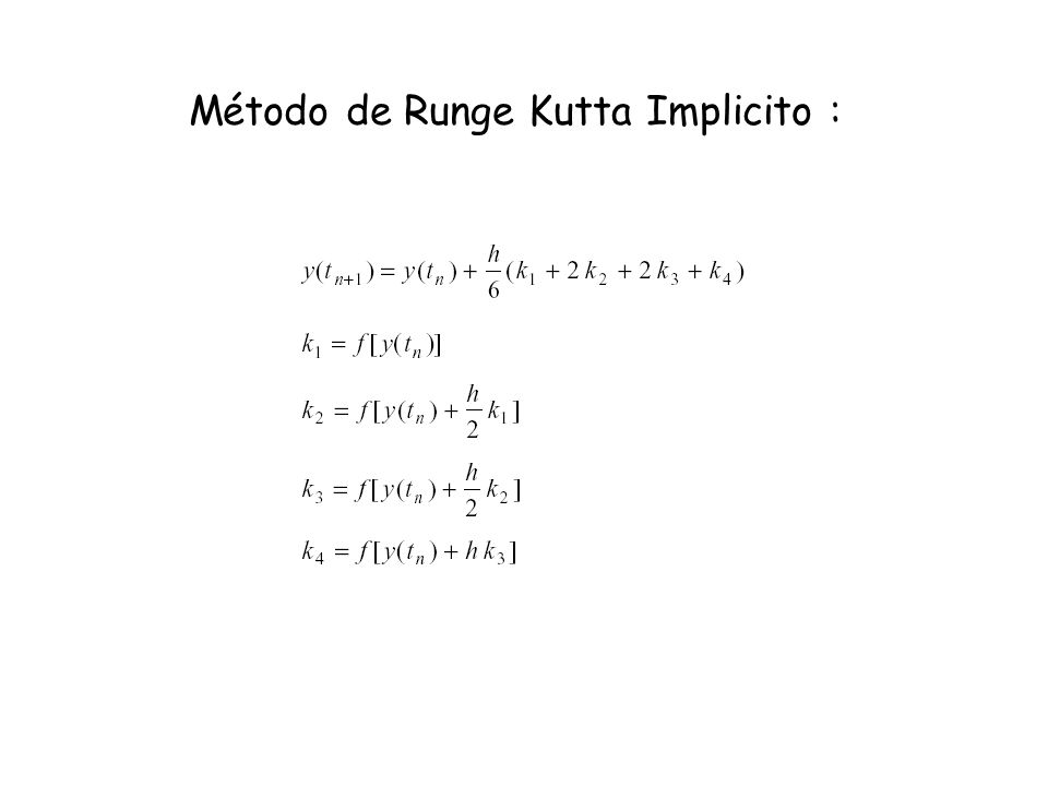 Método de Runge Kutta Implicito :