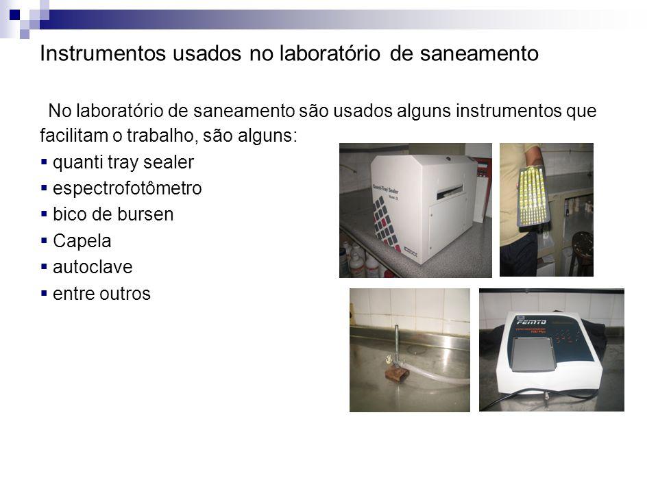 Instrumentos usados no laboratório de saneamento No laboratório de saneamento são usados alguns instrumentos que facilitam o trabalho, são alguns: qua