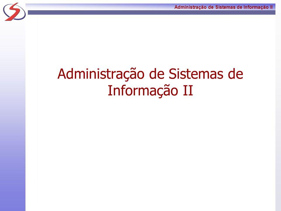 Administração de Sistemas de Informação II 24 Exercício 3: Artigo: Motivações e fatores críticos de sucesso para o planejamento de sistemas interorgan