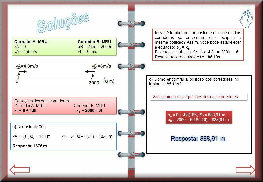 Corredor A: MRU Corredor B: MRU xA = 0 xB = 2 km = 2000m vA = 4,8 m/s vB = 6 m/s Corredor A: MRU Corredor B: MRU xA = 0 xB = 2 km = 2000m vA = 4,8 m/s