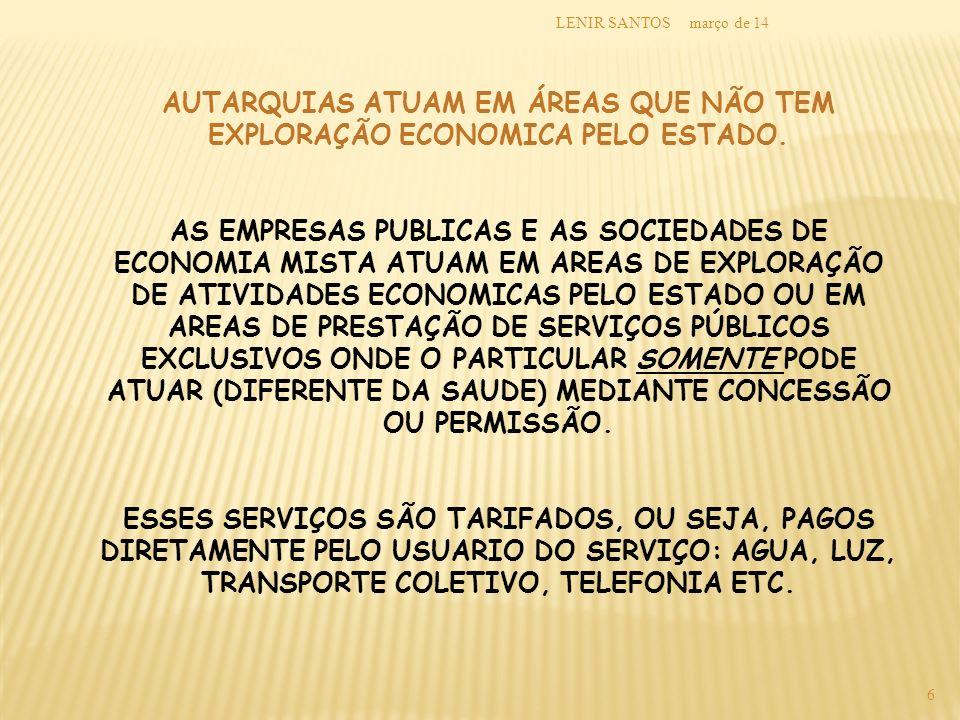 março de 14LENIR SANTOS 27 PROJETO DE LEI COMPLEMENTAR 92/2007 Por que o PLC.