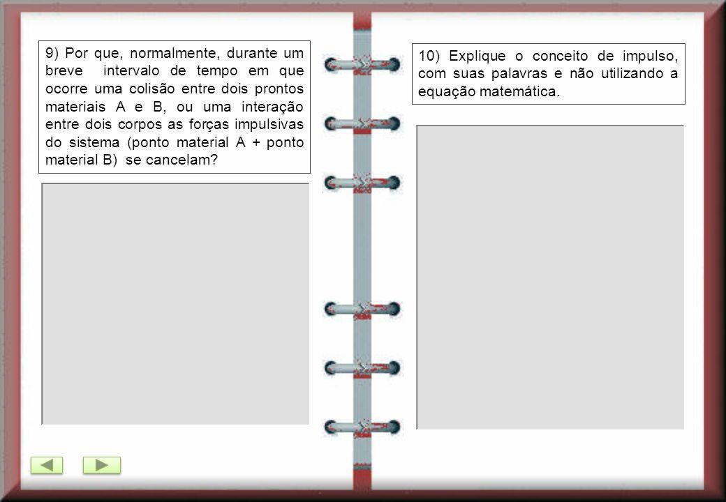 7) Um projétil de massa 50g atinge um pêndulo balístico com velocidade de 500 m/s, atravessando-o. Supondo que o projétil balístico se movimenta sempr