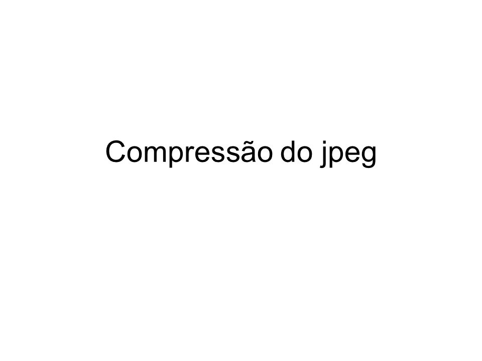 Compressão do jpeg