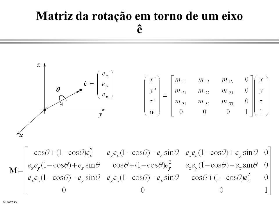 MGattass Matriz da rotação em torno de um eixo ê x y z