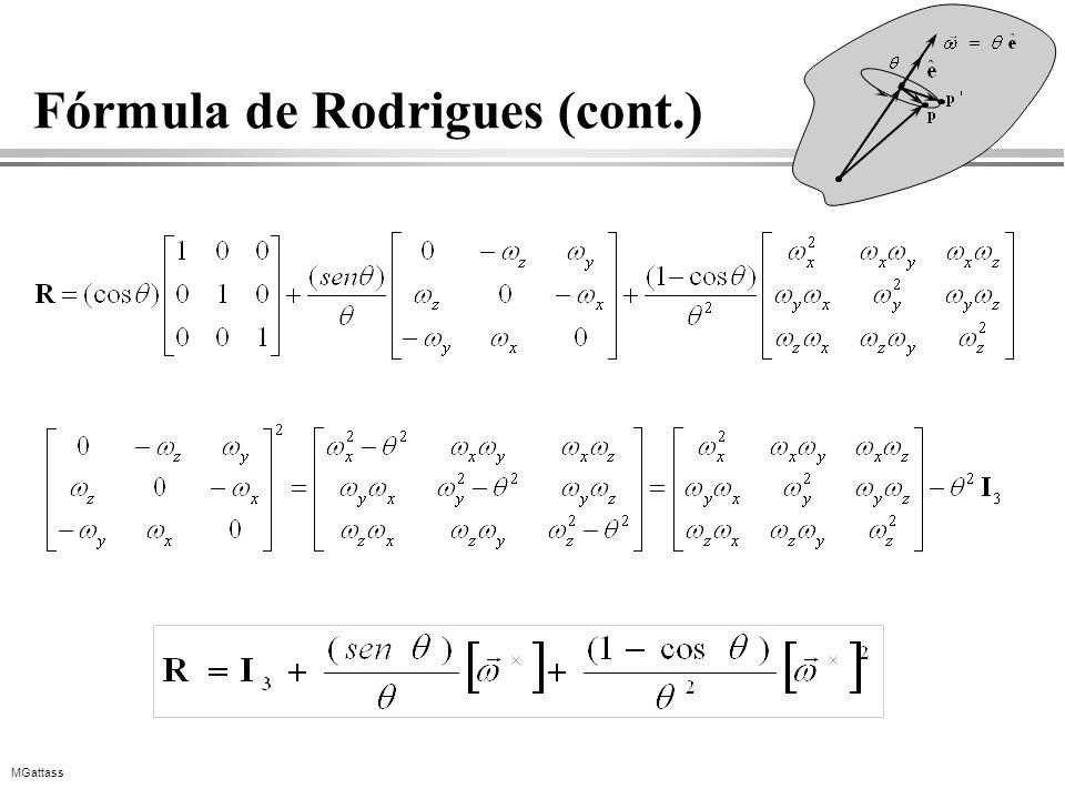 MGattass Fórmula de Rodrigues (cont.)