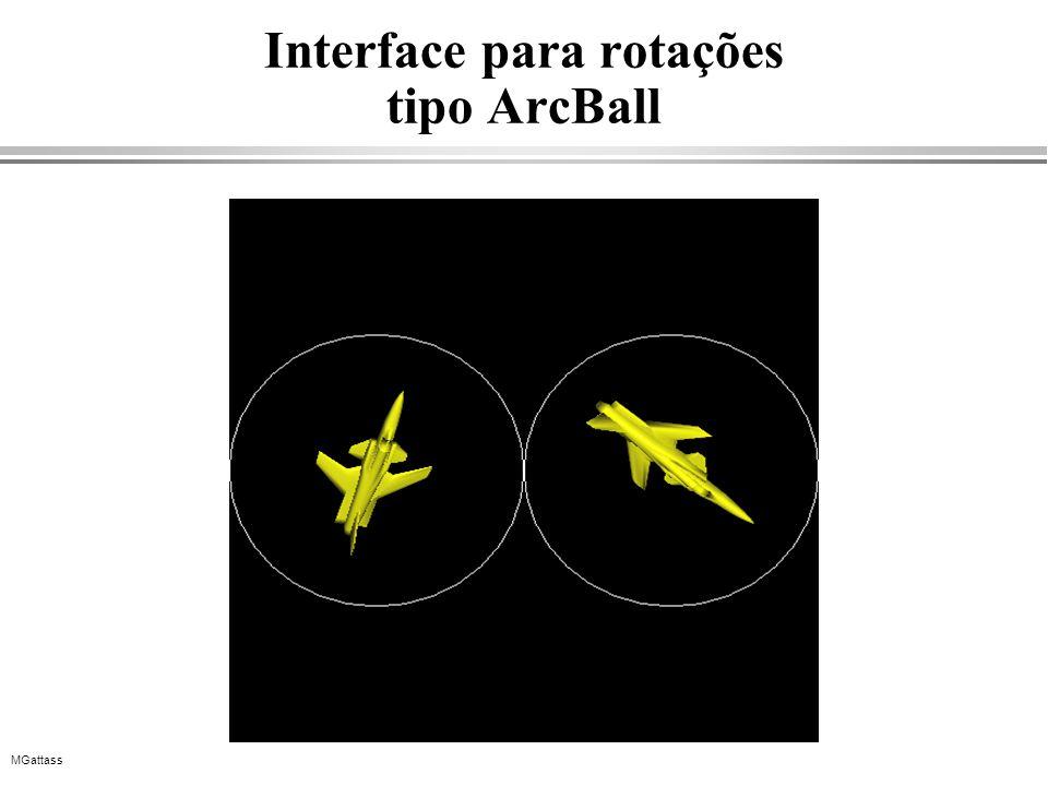 MGattass Interface para rotações tipo ArcBall