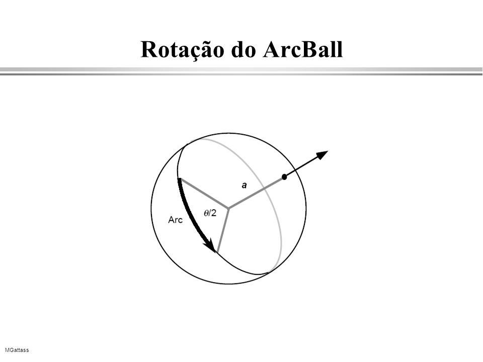 MGattass Rotação do ArcBall