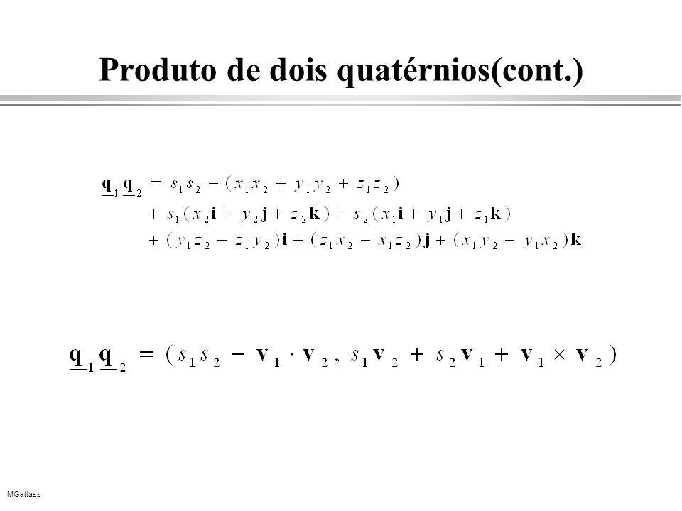 MGattass Produto de dois quatérnios(cont.)