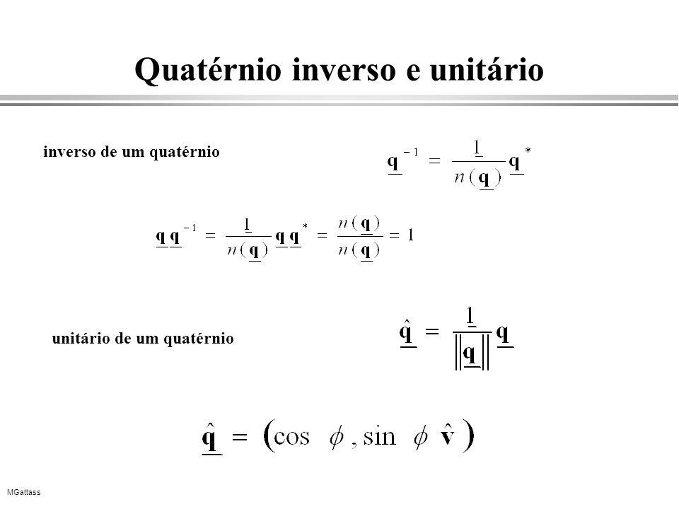 MGattass Quatérnio inverso e unitário inverso de um quatérnio unitário de um quatérnio