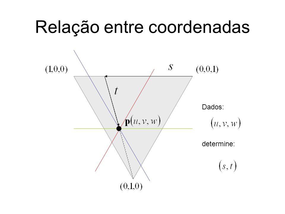 Relação entre coordenadas Dados: determine: