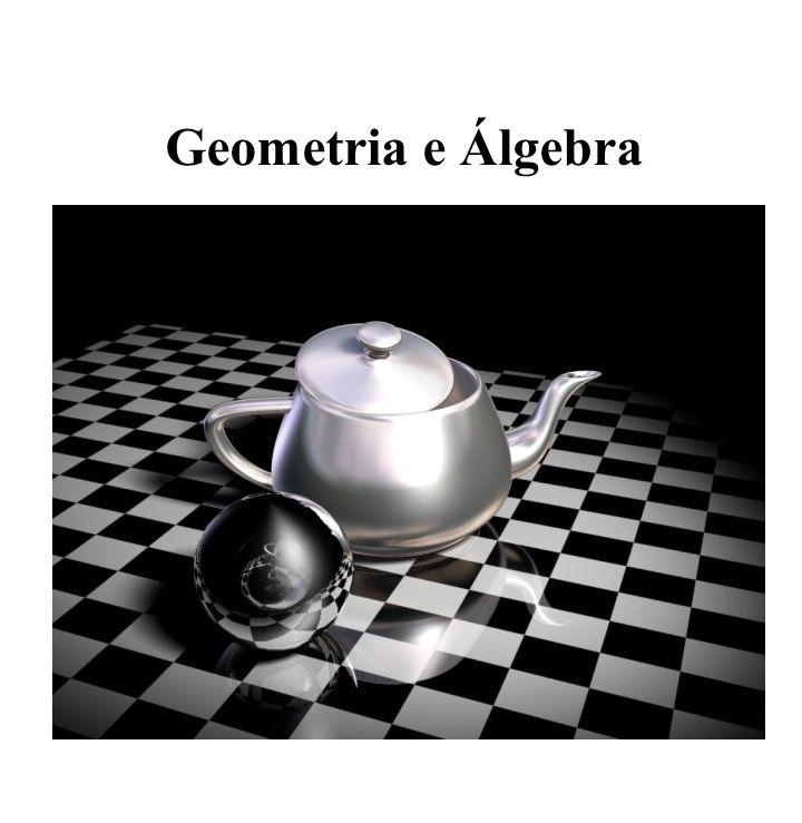 Geometria e Álgebra