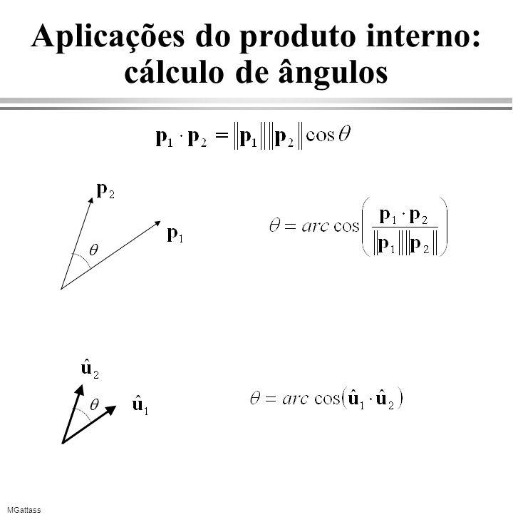 MGattass Aplicações do produto interno: cálculo de ângulos