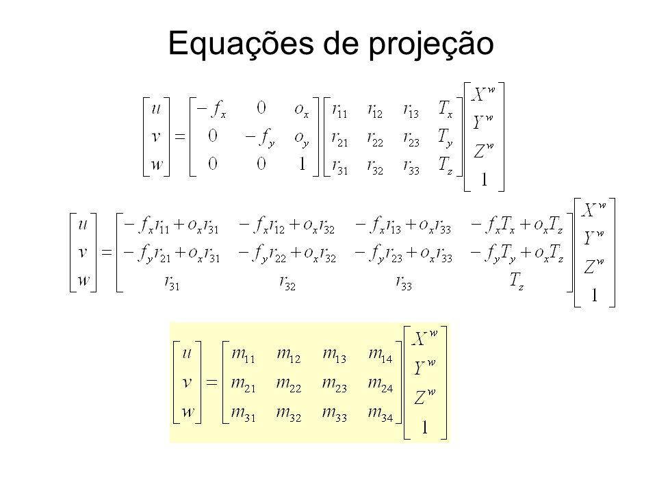 Calibração a partir da matriz Para cada ponto:
