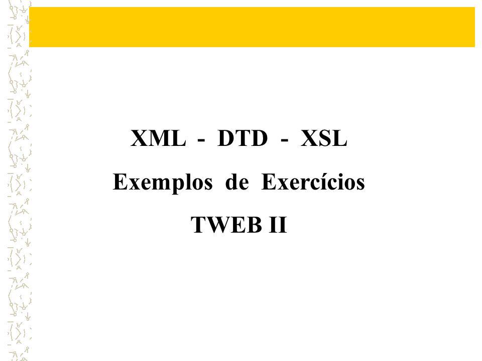Considere o seguinte resultado em uma página do seu browser: LIVROS Título AutorGêneroPreço Java 6.0Ricardo AssunçãoTécnico75,50 VB.NetJosé SilveiraTécnico68,25 A CarochinhaMaria de PaulaInfantil15,00 A lua e o solManoela RibeiroRomance38,70 O Futuro da TerraGigi de LourdesFicção48,99 Especifique o documento XML que o represente e a partir dele o DTD que o valide além do XSL para visualização.