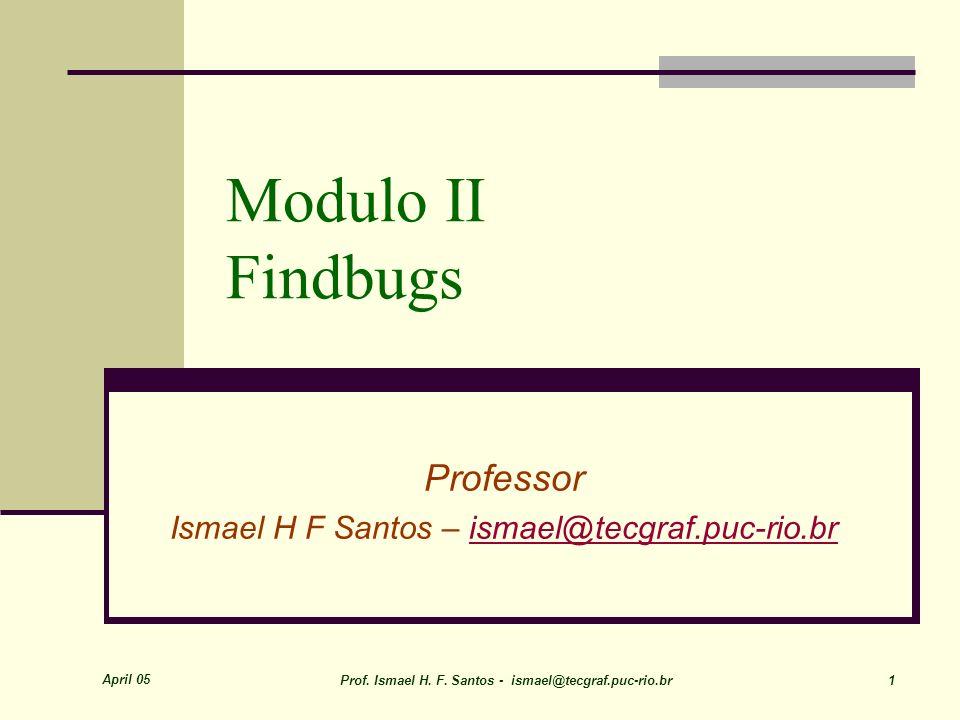 March 09 Prof. Ismael H. F. Santos 22 Como usar no Eclipse Clique em Run .