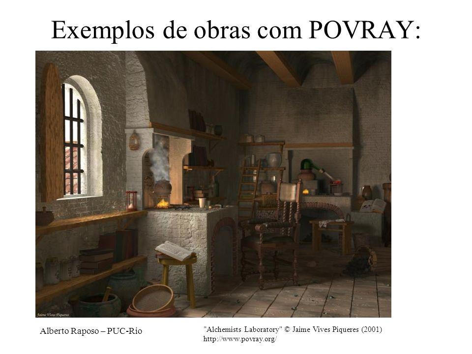 Alberto Raposo – PUC-Rio Exemplos de obras com POVRAY: