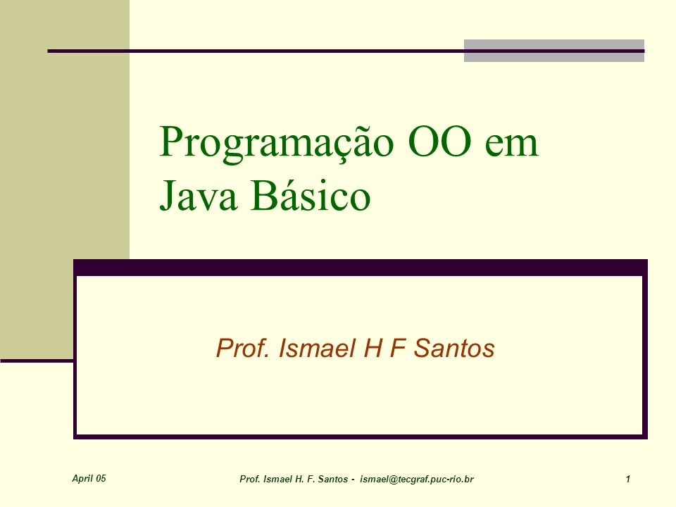 April 05 Prof. Ismael H. F.