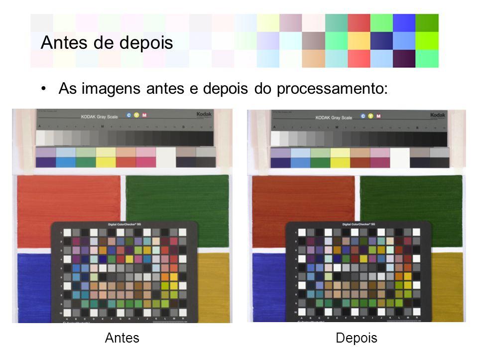 Antes de depois As imagens antes e depois do processamento: Antes Depois