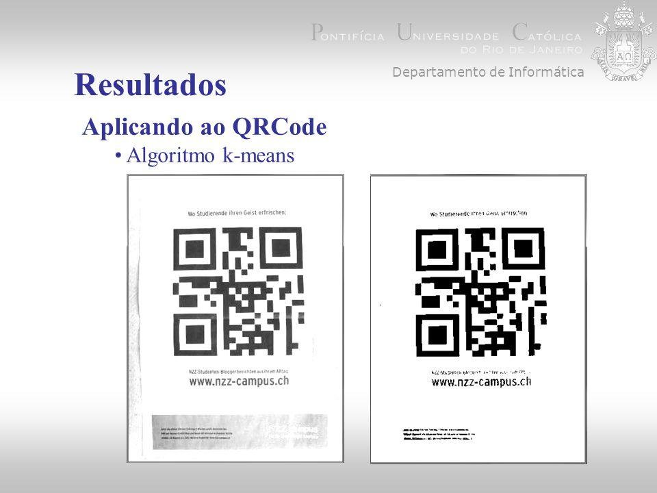 Departamento de Informática Resultados Aplicando ao QRCode Algoritmo k-means