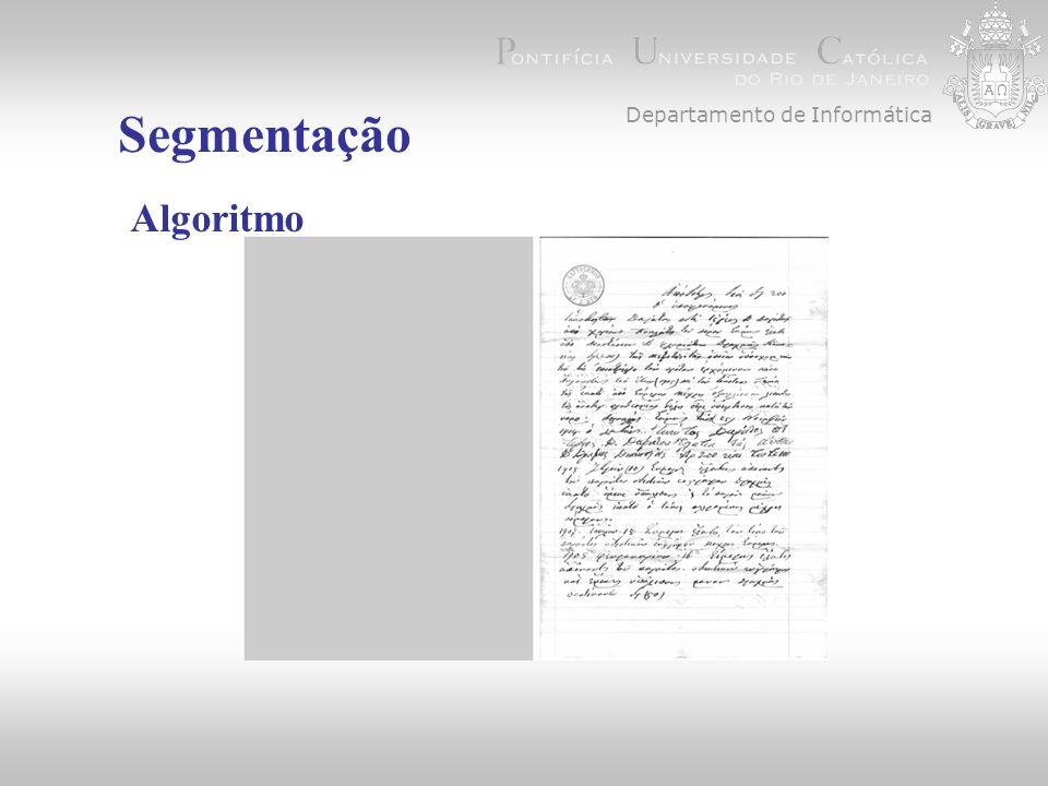 Departamento de Informática Segmentação Algoritmo 3. Equalização do Histograma