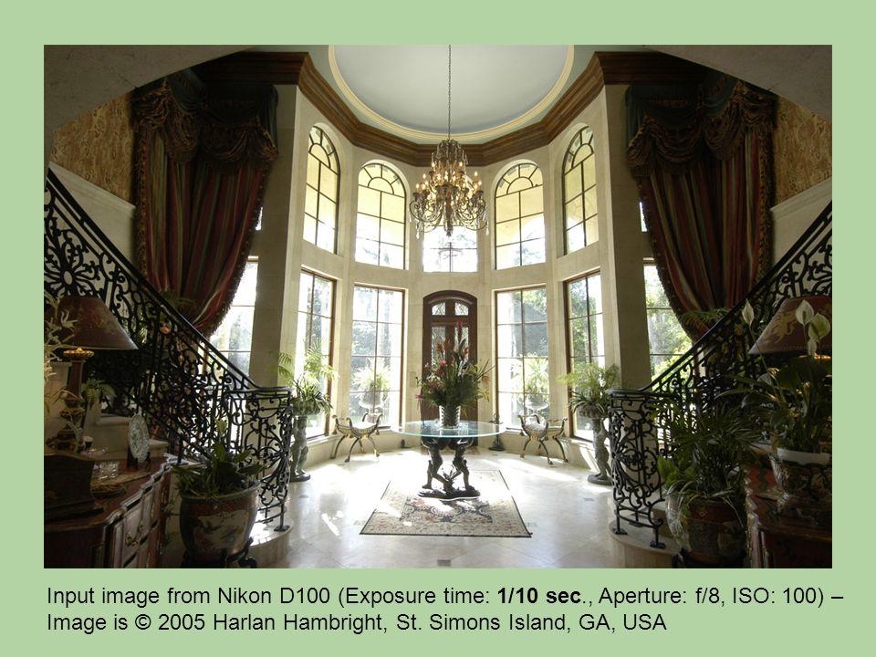 Input image from Nikon D100 (Exposure time: 1/10 sec., Aperture: f/8, ISO: 100) – Image is © 2005 Harlan Hambright, St. Simons Island, GA, USA