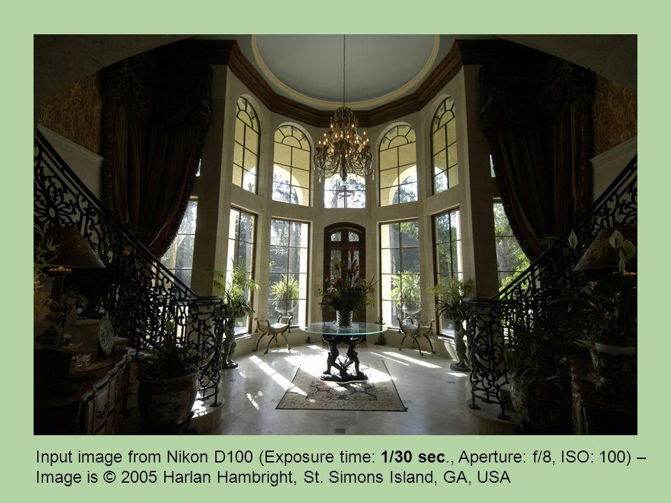 Input image from Nikon D100 (Exposure time: 1/30 sec., Aperture: f/8, ISO: 100) – Image is © 2005 Harlan Hambright, St. Simons Island, GA, USA