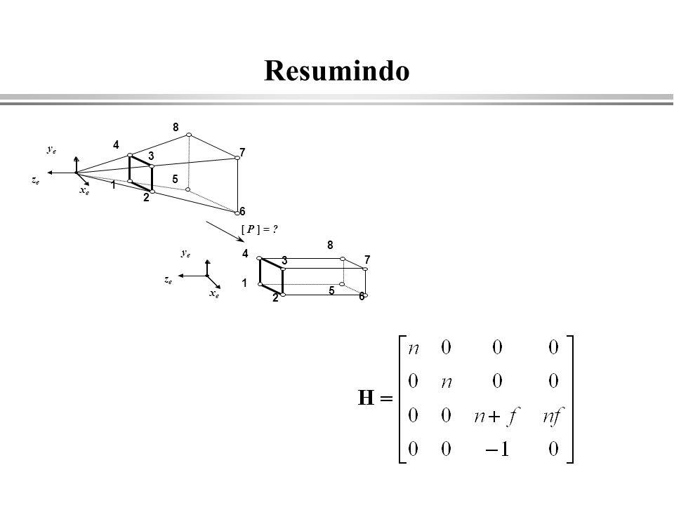 Resumindo [ P ] = ? xexe yeye zeze 1 2 3 4 5 6 7 8 xexe yeye zeze 1 2 3 4 5 6 7 8