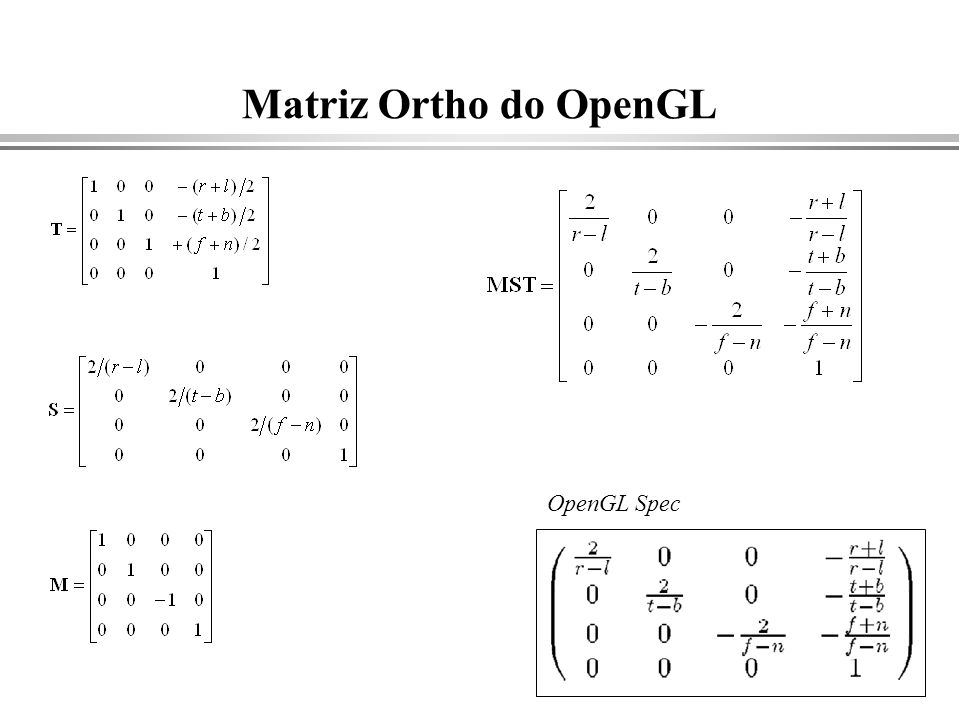 Matriz Ortho do OpenGL OpenGL Spec