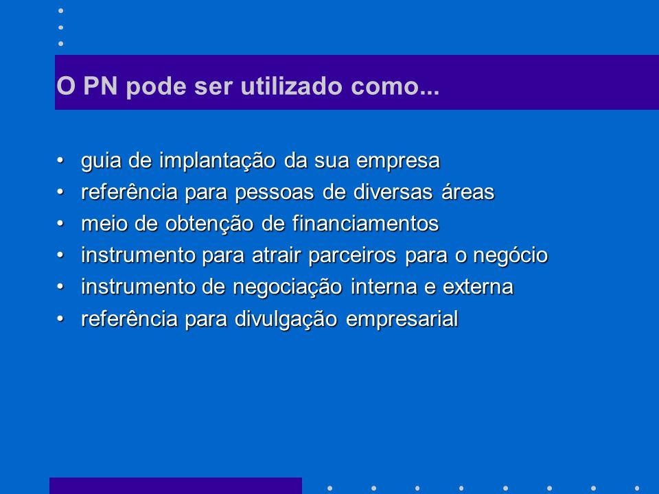 O PN pode ser utilizado como...