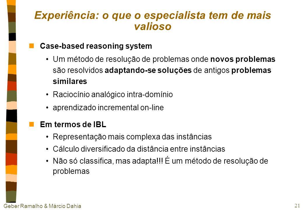 Geber Ramalho & Márcio Dahia 20 Experiência vivida nClassificação: Os problemas de ouvido deste paciente são casos típicos de otite média nSoluções co
