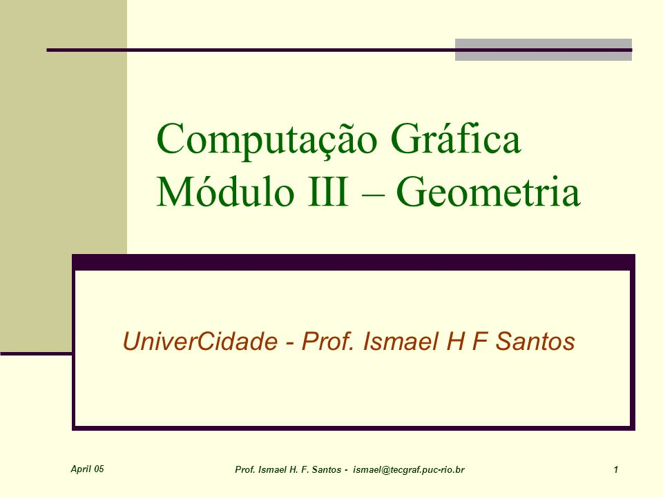 April 05 Prof.Ismael H. F.