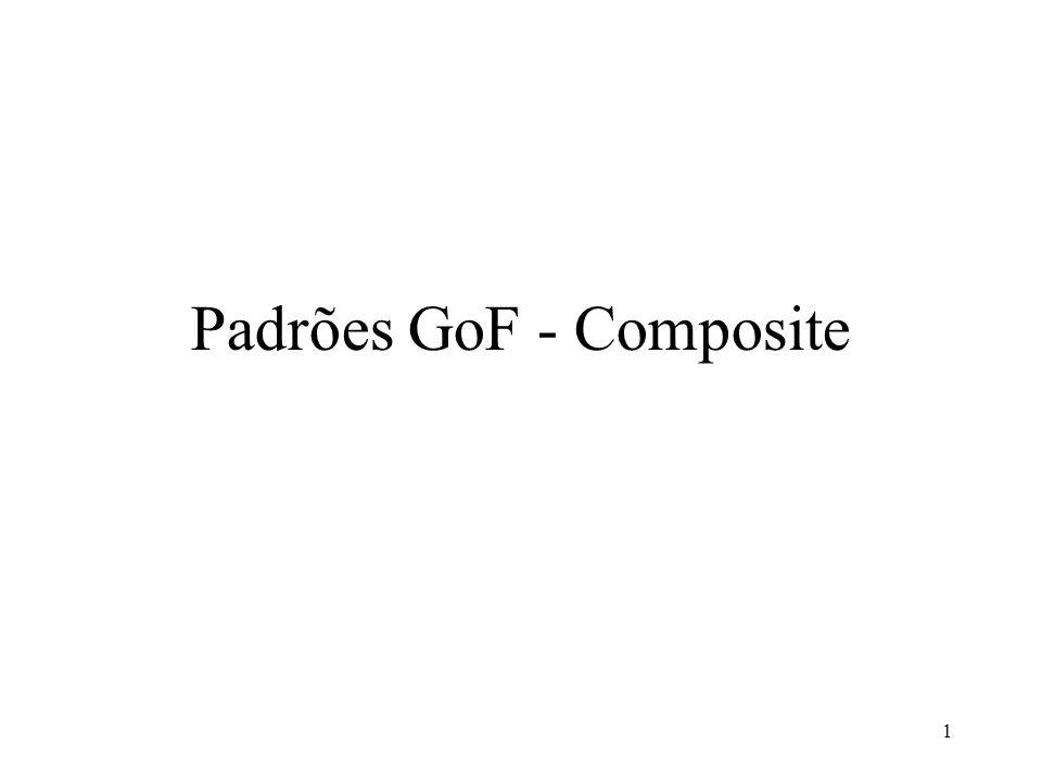 1 Padrões GoF - Composite