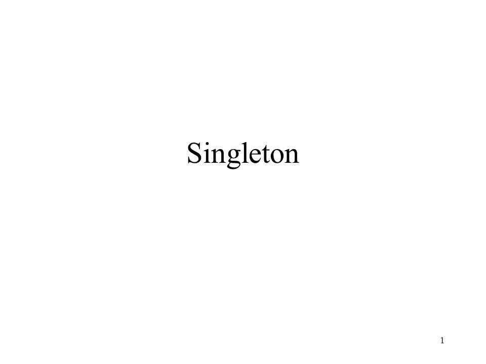 1 Singleton