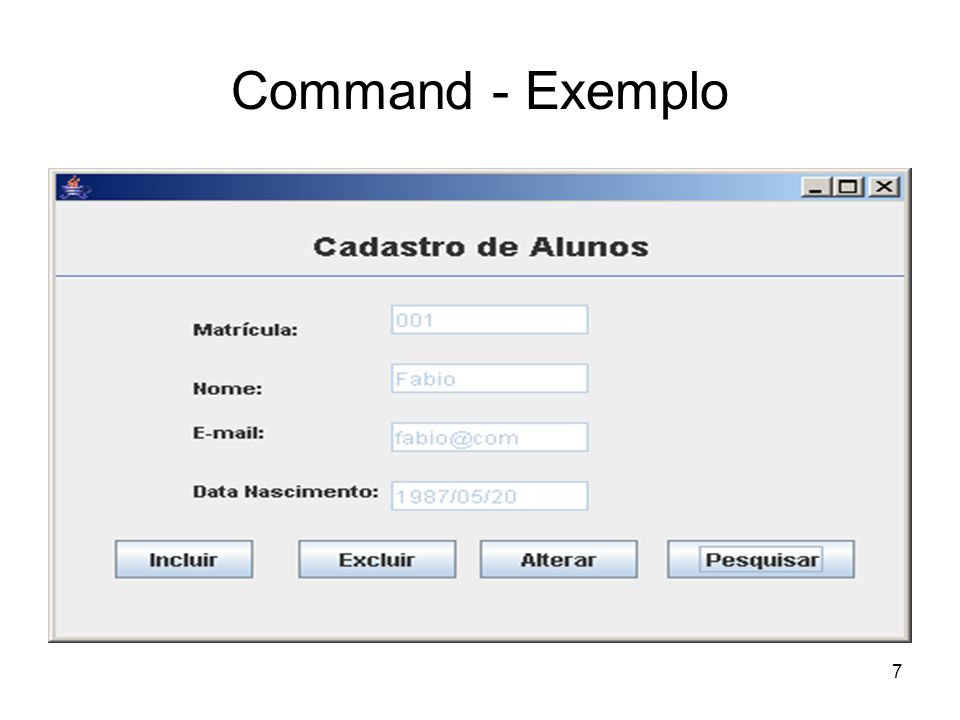 7 Command - Exemplo