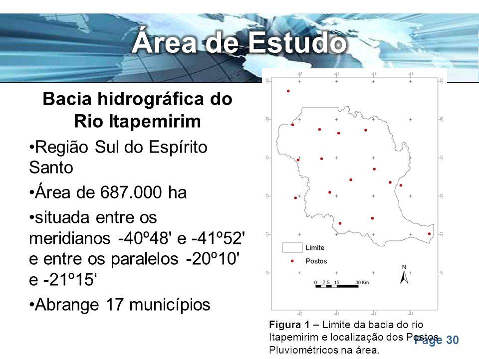 Page 30 Bacia hidrográfica do Rio Itapemirim Região Sul do Espírito Santo Área de 687.000 ha situada entre os meridianos -40º48' e -41º52' e entre os