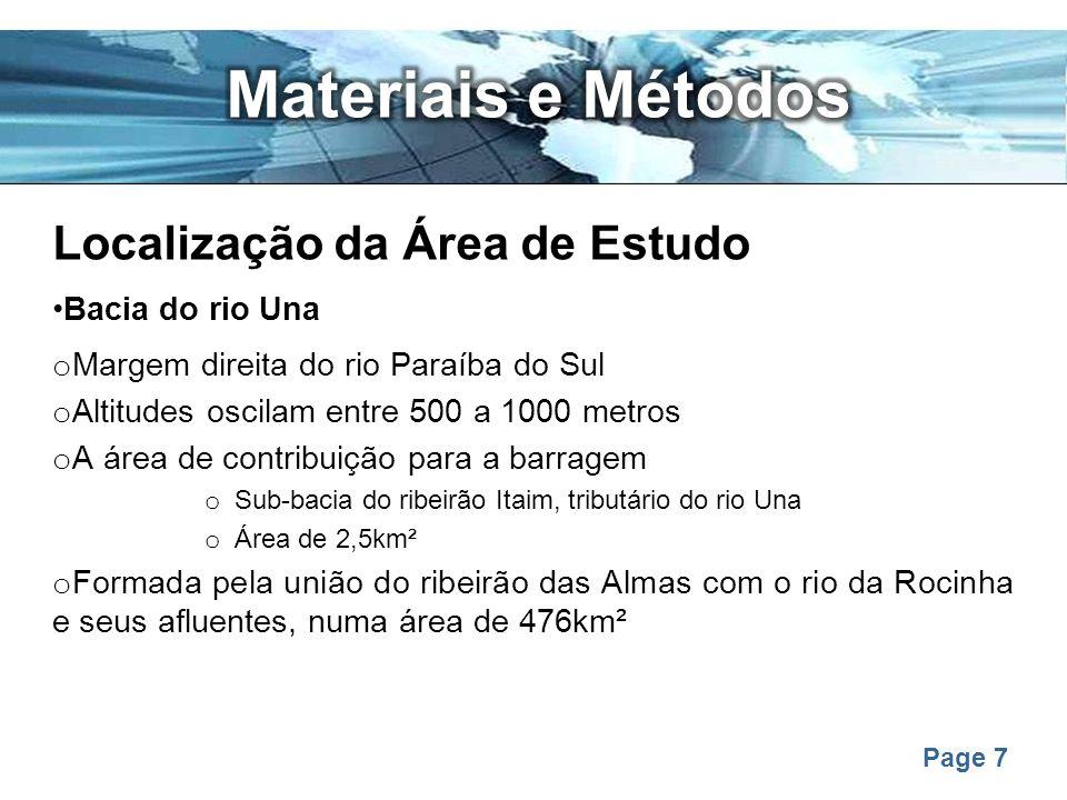 Page 8 Descrição dos Métodos A base de dados foi extraída do Banco de Dados Ambientais Georreferenciados da Bacia do Rio Una.