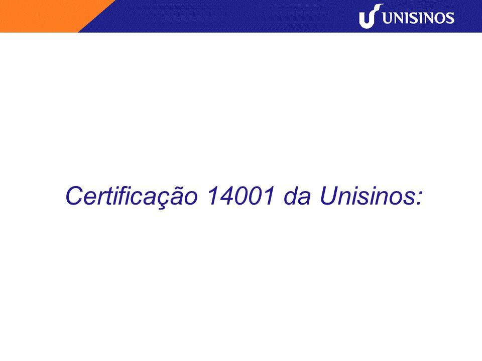 Certificação 14001 da Unisinos: