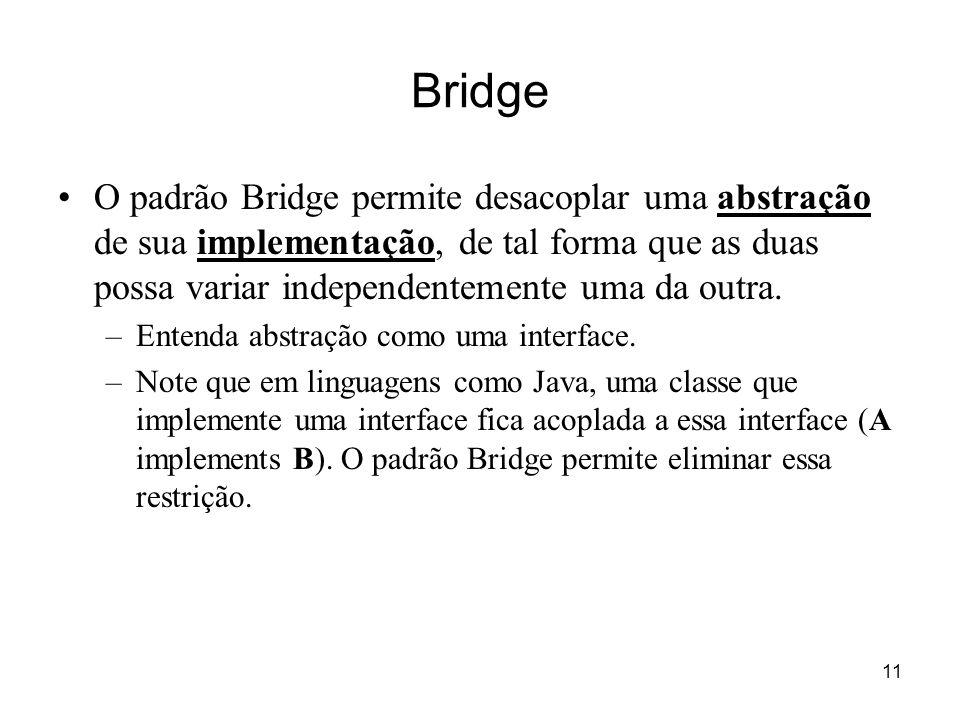 12 Estrutura do Bridge